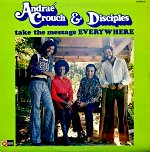 Andre Crouch & the Disciples' first album.