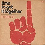 The Imperial's Time to Get it Together album included several  songs by popular rock groups.
