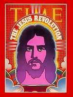 Time Magazine's 'Jesus Revolution' cover. Click to go to the article.